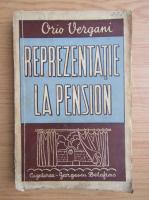 Orio Vergani - Reprezentatie la pension (1942)