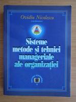 Ovidiu Nicolescu - Sisteme, metode si tehnici manageriale ale organizatiei