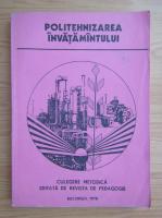 Petre Barbulescu - Politehnizarea invatamantului