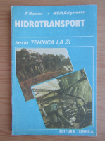 Anticariat: Petre Roman - Hidrotransport