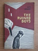 Anticariat: Roy Fuller - The ruined boys