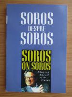 Anticariat: Soros despre Soros. A fi acolo, sus!