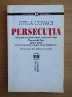Stela Covaci - Persecutia