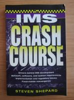 Anticariat: Steven Shepard - IMS Crash Course