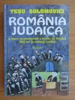 Anticariat: Tesu Solomovici - Romania judaica (volumul 1)