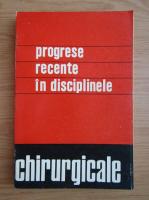 Th. Burghele - Progrese recente in disciplinele chirurgicale