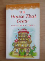 The house that grew and other stories