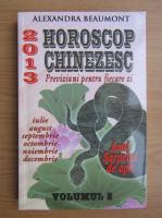 Alexandra Beaumont - Horoscop chinezesc 2013 (volumul 2)