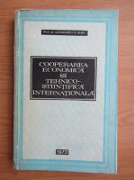 Alexandru D. Albu - Cooperarea economica si tehnico-stiintifica internationala