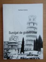Anticariat: Andreea Ionescu - Surogat de globetrotter