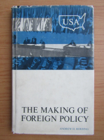 Anticariat: Andrew Berding - The making of foreign policy