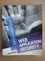 Bryan Sullivan - Web application security. A beginner's guide
