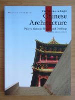 Cai Vanxin - Chinese architecture. Places, gardens, temples and dwellings