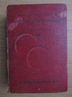 Anticariat: Ch. Seignobos - Histoire contemporaine depuis 1815 (1906)
