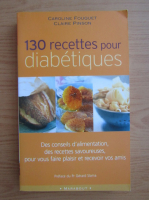 Claire Pinson - 130 recettes pour diabetiques