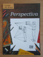 David Brown - Lectia de desen. Perspectiva