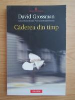 David Grossman - Caderea din timp