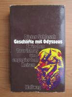 Anticariat: Dieter Schlesak - Geschafte mit Odysseus
