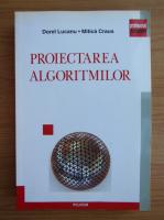 Dorel Lucanu - Proiectarea algoritmilor