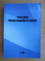 Anticariat: Elena Gabriela Despa - Teste grila pentru examenul de licenta
