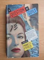 Anticariat: Frances Fyfield - A question of guilt