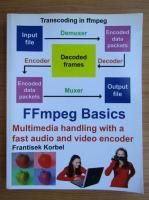 Frantisek Korbel - FFmpeg Basics