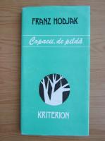 Anticariat: Franz Hodjak - Copacii, de pilda