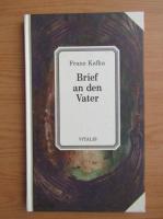 Franz Kafka - Brief an den Vater