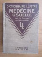 Anticariat: Galtier Boissiere - Dictionnaire illustre de medicine usuelle (1934)