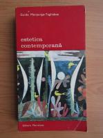 Anticariat: Guido Morpurgo-Tagliabue - Estetica contemporana (volumul 2)