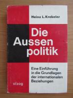 Anticariat: Heinz L. Krekeler - Die Aussenpolitik