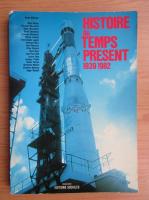 Anticariat: Histoire du temps present 1939-1982