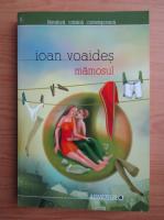 Anticariat: Ioan Voaides - Mamosul