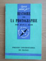 Jean A. Keim - Histoire de la photographie