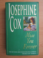 Anticariat: Josephine Cox - Miss you forever
