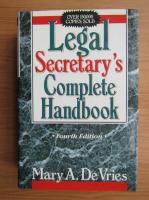 Mary A. De Vries - Legal secretary's complete handbook