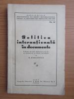 N. Dascovici - Politica internationala in documente (1938)