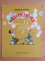 Nikolai Nosov - Nascocitorii