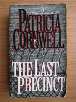 Anticariat: Patricia Cornwell - The last precinct