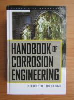 Pierre R. Roberge - Handbook of corrosion engineering