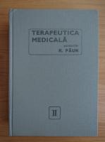 Anticariat: R. Paun - Terapeurtica medicala (volumul 2)