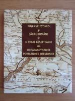Anticariat: Rigas Velestinlis si Tarile Romane (editie bilingva)