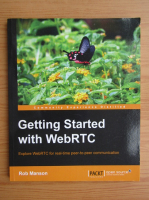 Anticariat: Rob Manson - Getting started with WebRTC