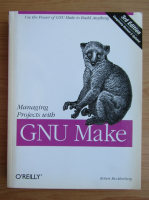 Robert Mecklenburg - Managing projects with GNU Make