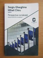 Anticariat: Sergiu Gherghina - Perspective romanesti asupra politicilor europene