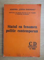 Statul ca fenomen politic contemporan. Caiet documentar, nr. 2, 1982
