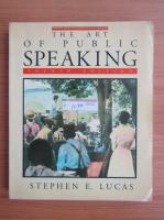 Stephen E. Lucas - The art of public speaking