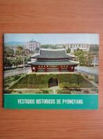 Anticariat: Vestigios historicos de Pyongyang