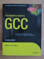 William von Hagen - The definitive guide to GCC
