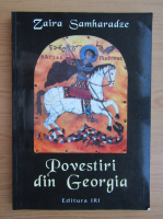 Zaira Samharadze - Povestiri din Georgia